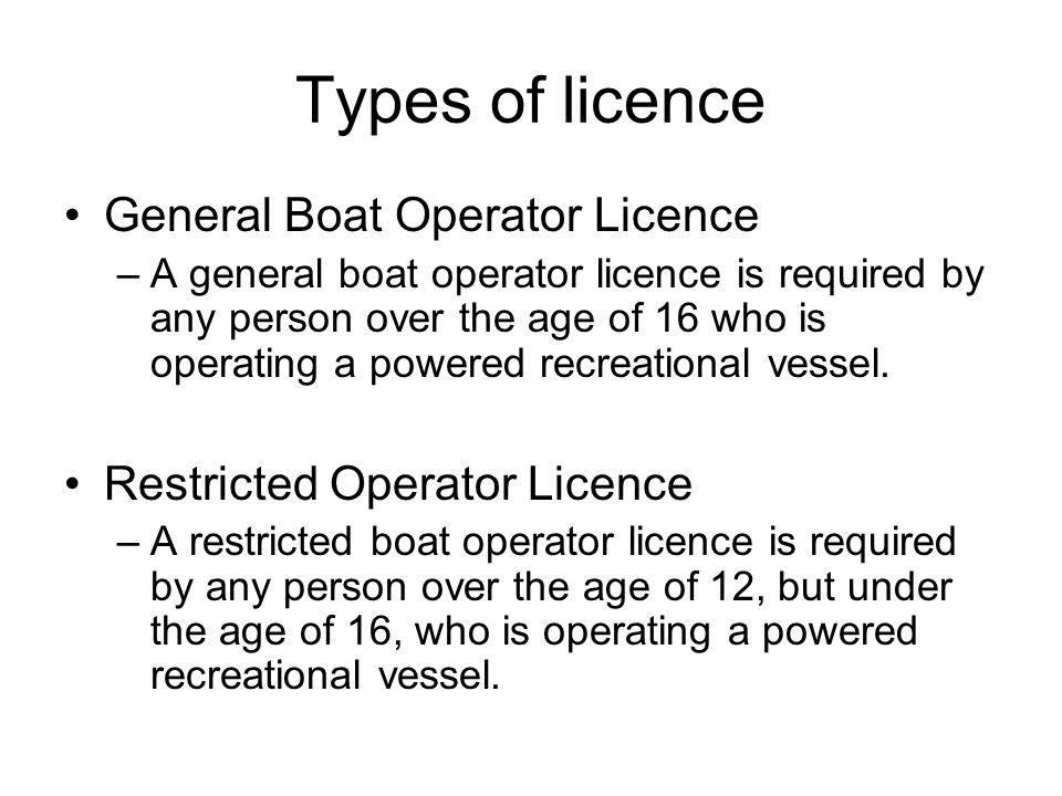 Types of licence General Boat Operator Licence