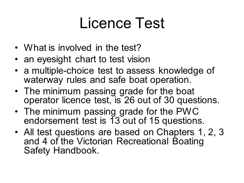 Licence Test What is involved in the test