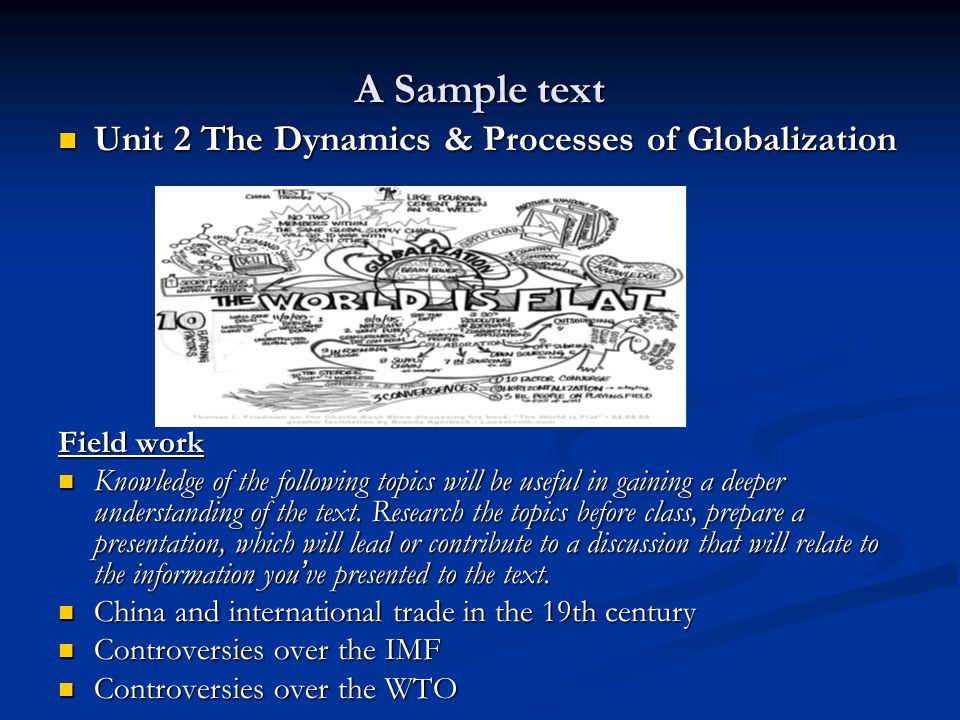 A Sample text Unit 2 The Dynamics & Processes of Globalization