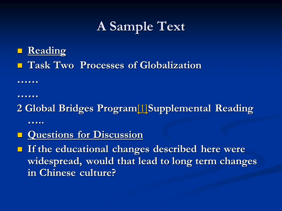 A Sample Text Reading Task Two Processes of Globalization ……