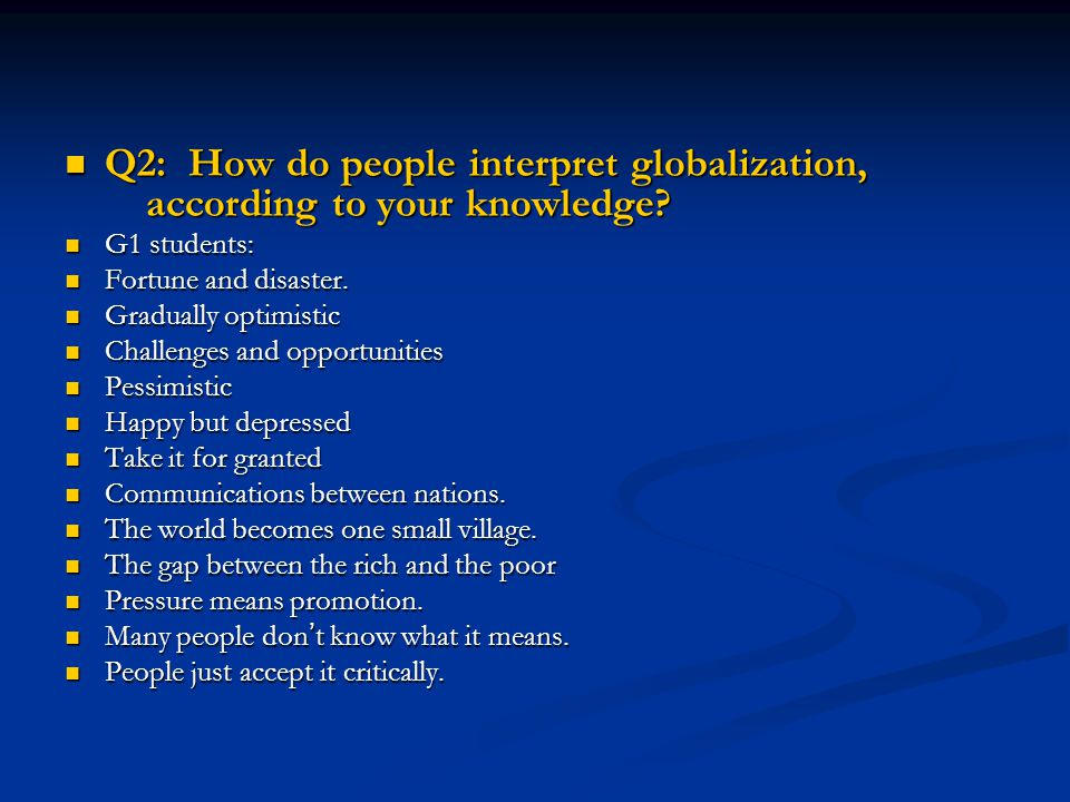 Q2: How do people interpret globalization, according to your knowledge
