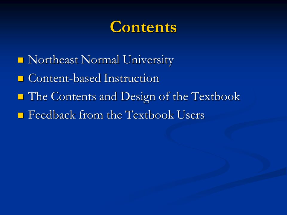 Contents Northeast Normal University Content-based Instruction