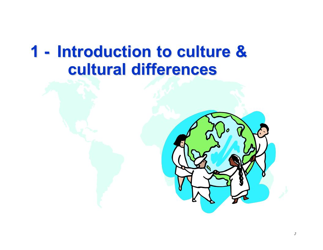 1 - Introduction to culture & cultural differences