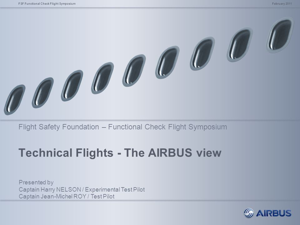Technical Flights - The AIRBUS view