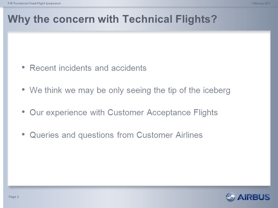 Why the concern with Technical Flights