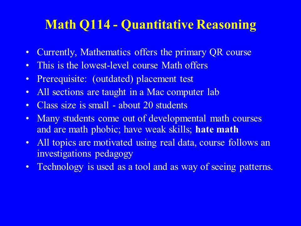 Math Q114 - Quantitative Reasoning