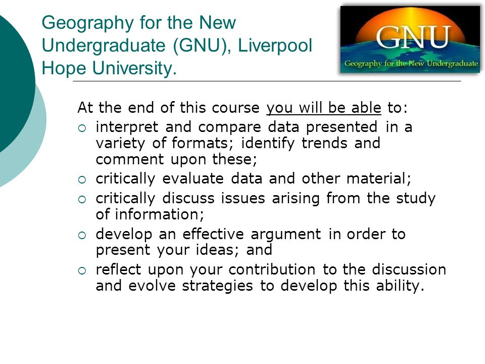 Geography for the New Undergraduate (GNU), Liverpool Hope University.