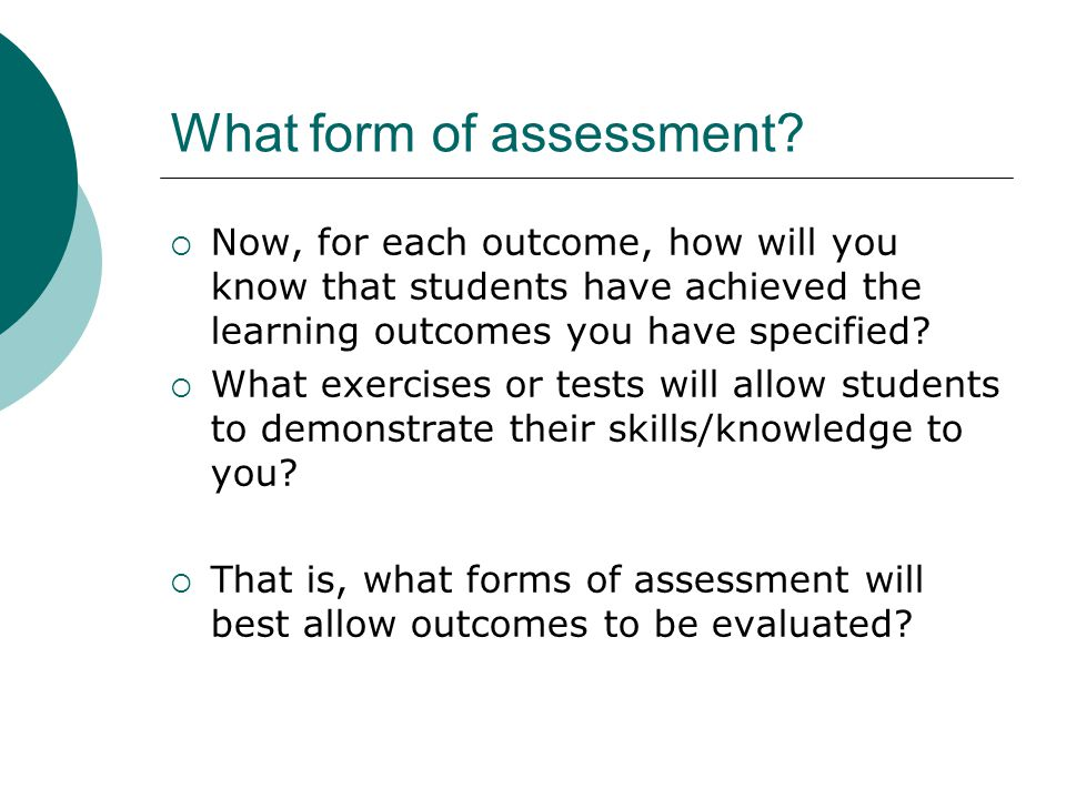 What form of assessment