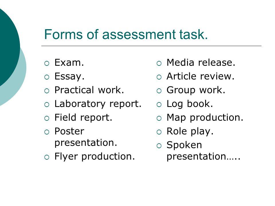 Forms of assessment task.