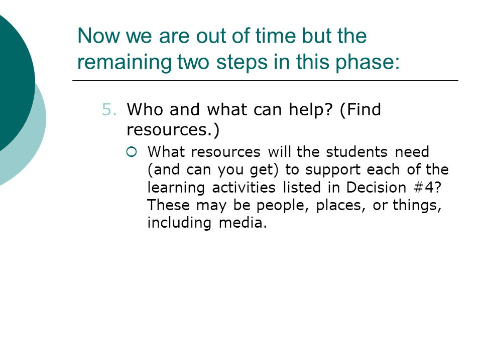 Now we are out of time but the remaining two steps in this phase: