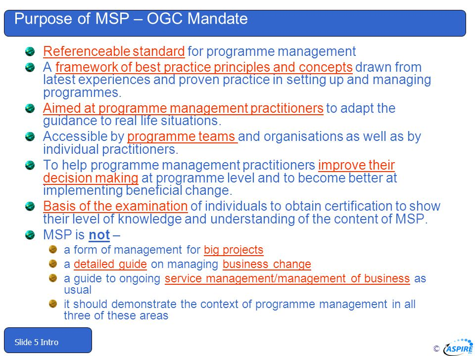 Purpose of MSP – OGC Mandate