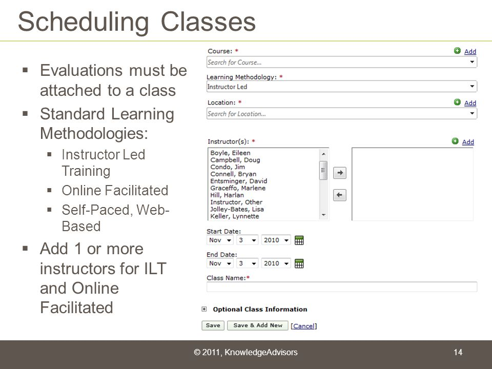 Scheduling Classes Evaluations must be attached to a class