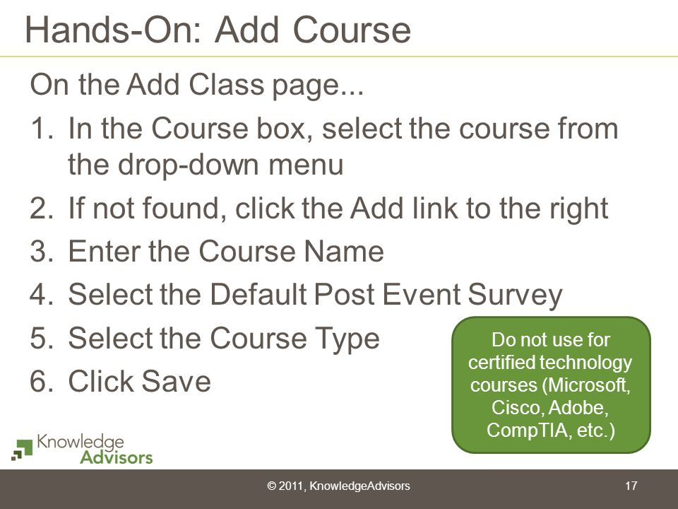 Hands-On: Add Course On the Add Class page...