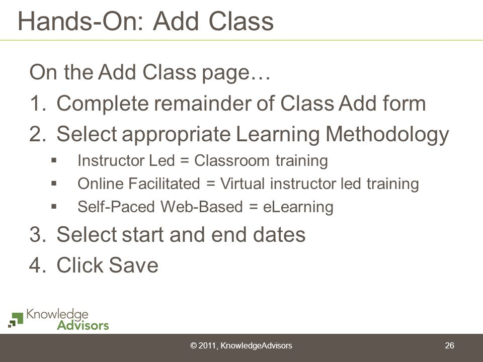 Hands-On: Add Class On the Add Class page…