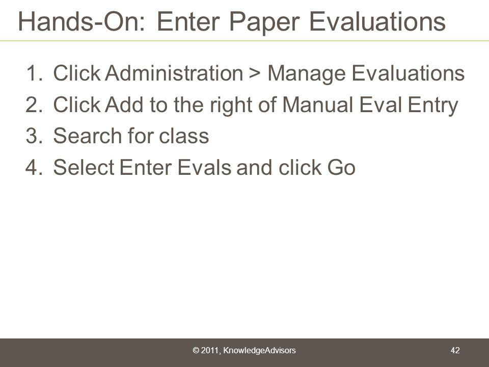 Hands-On: Enter Paper Evaluations
