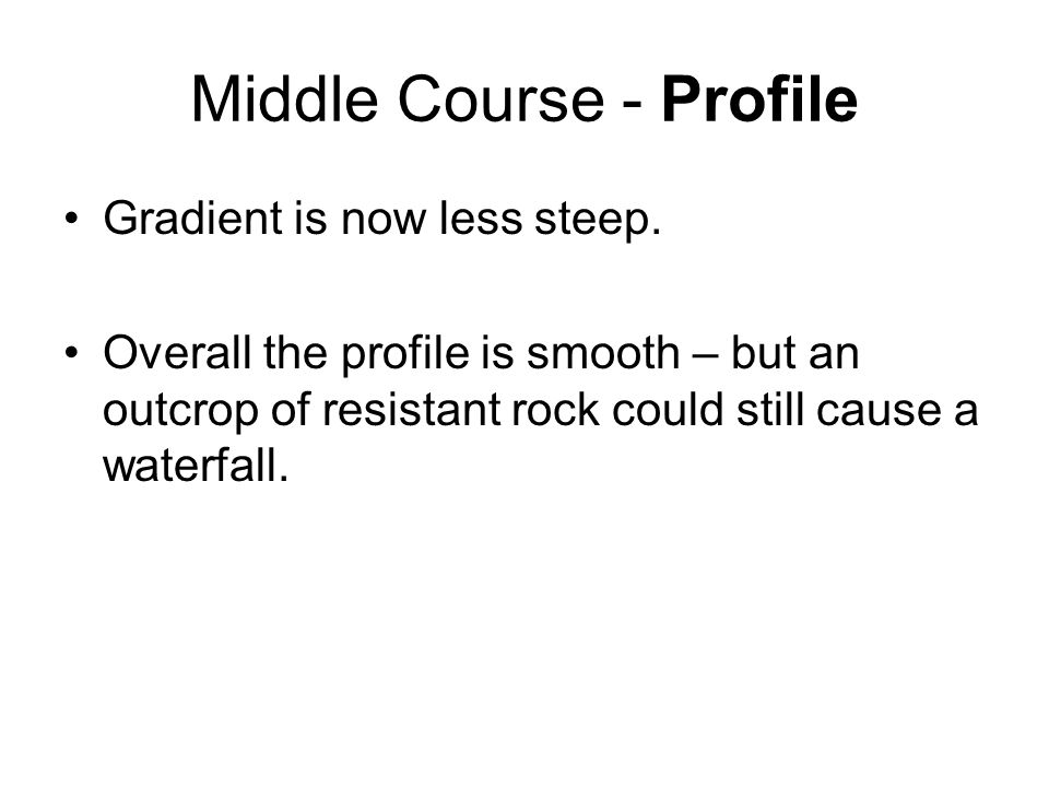 Middle Course - Profile