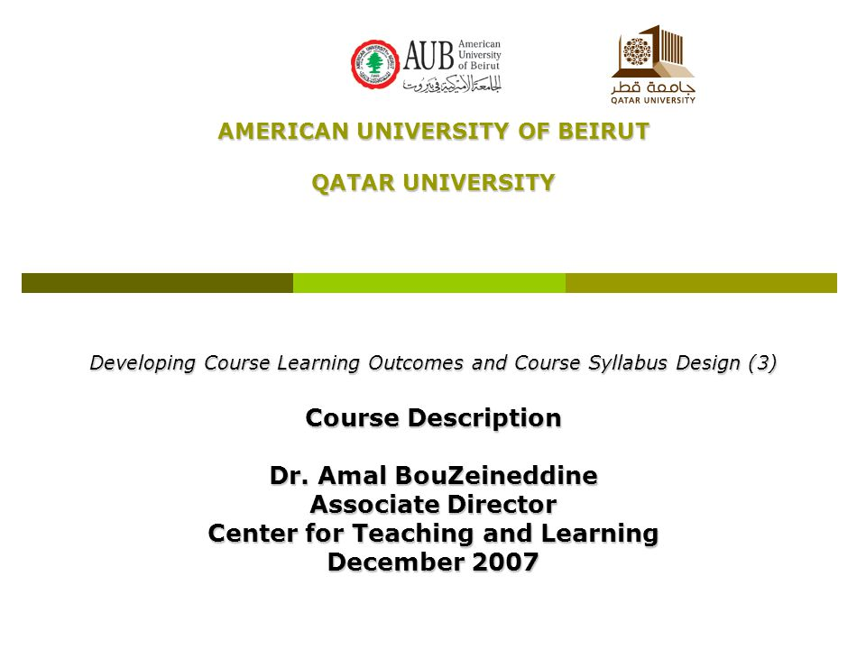 AMERICAN UNIVERSITY OF BEIRUT Center for Teaching and Learning