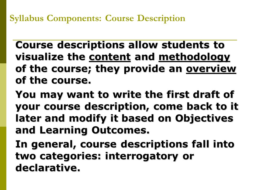 Syllabus Components: Course Description