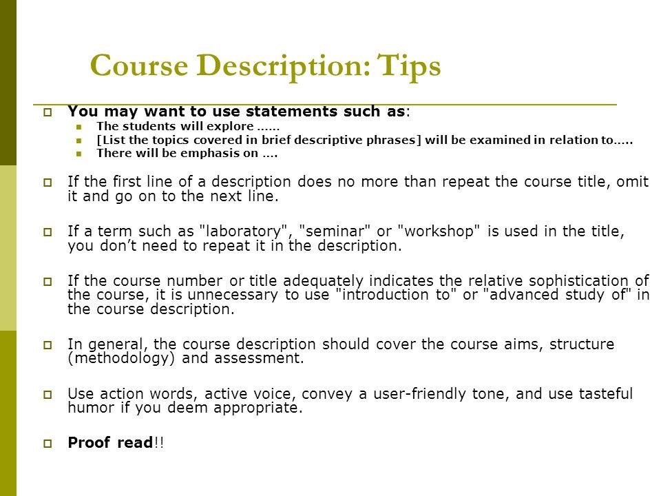 Course Description: Tips
