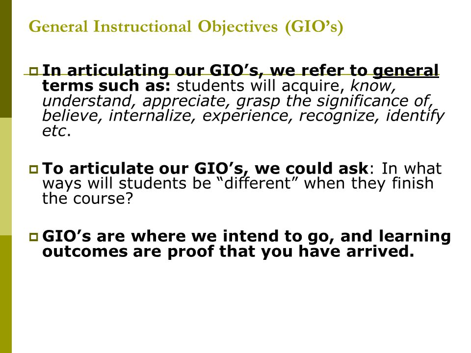 General Instructional Objectives (GIO's)