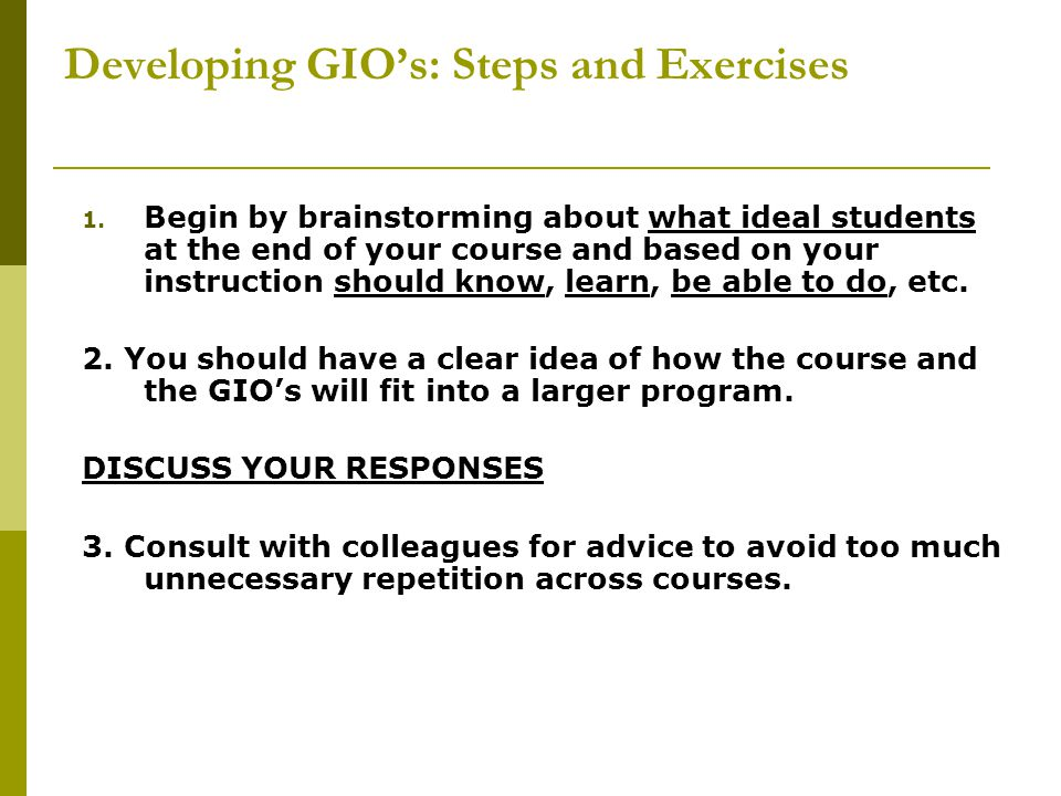 Developing GIO's: Steps and Exercises