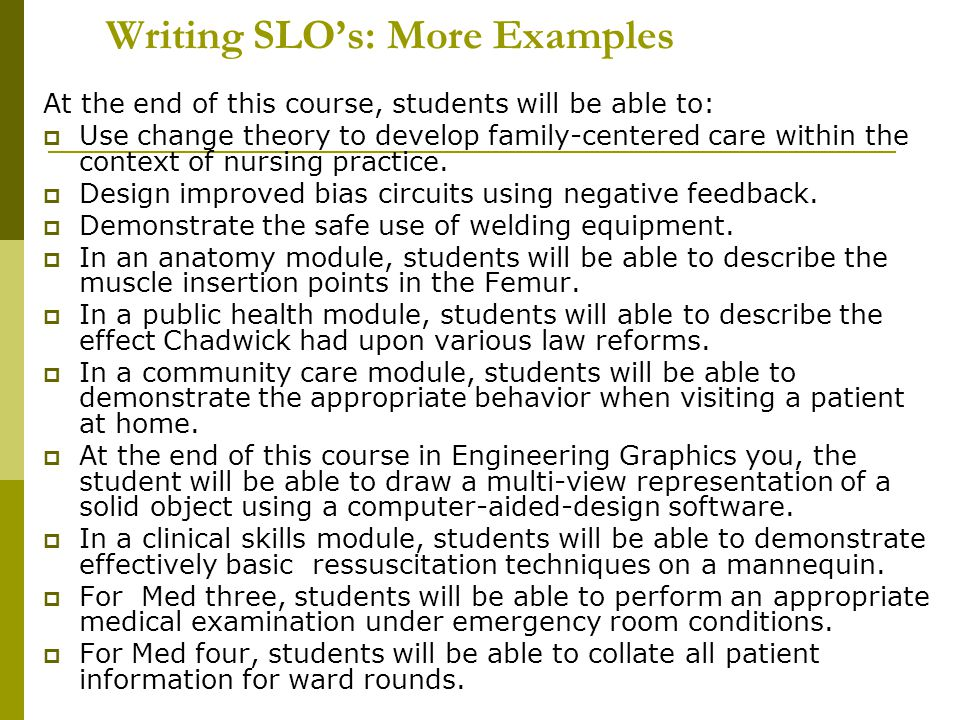 Writing SLO's: More Examples