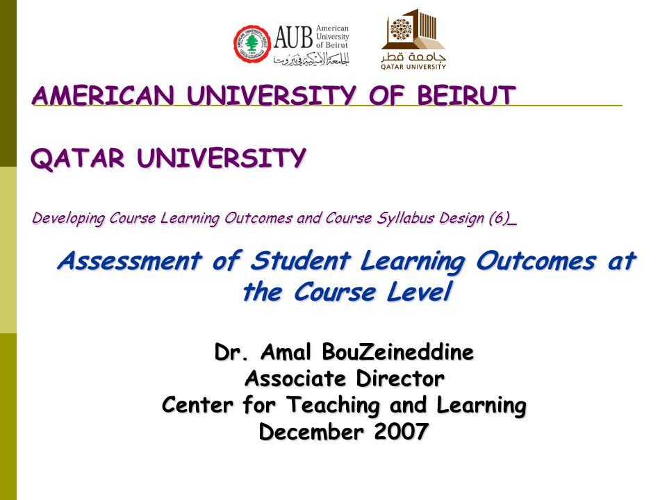 Assessment of Student Learning Outcomes at the Course Level