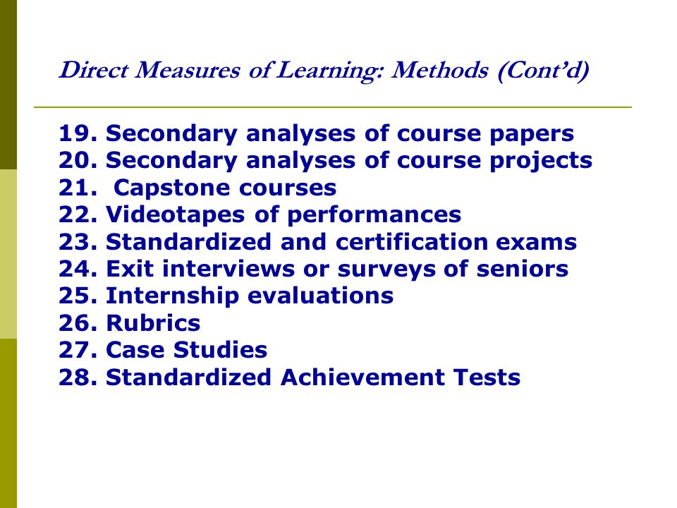 Direct Measures of Learning: Methods (Cont'd)