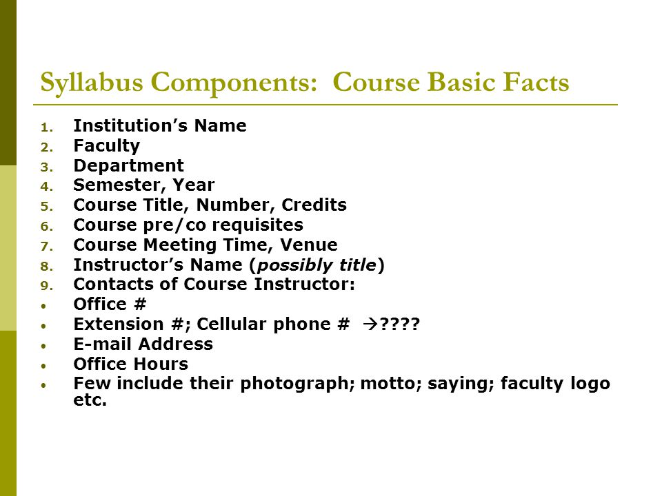 Syllabus Components: Course Basic Facts