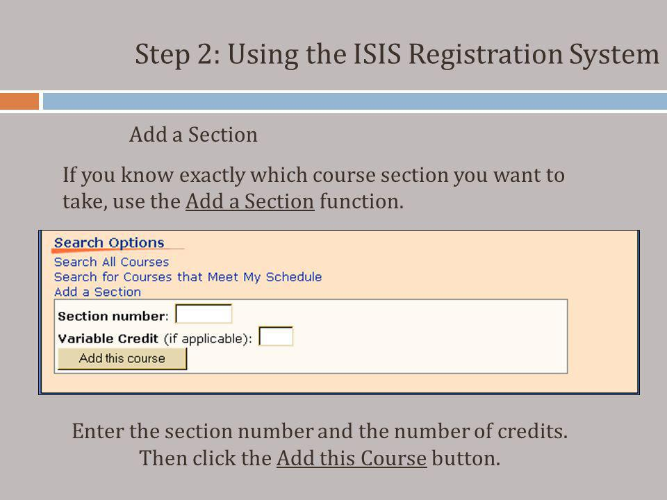 Step 2: Using the ISIS Registration System