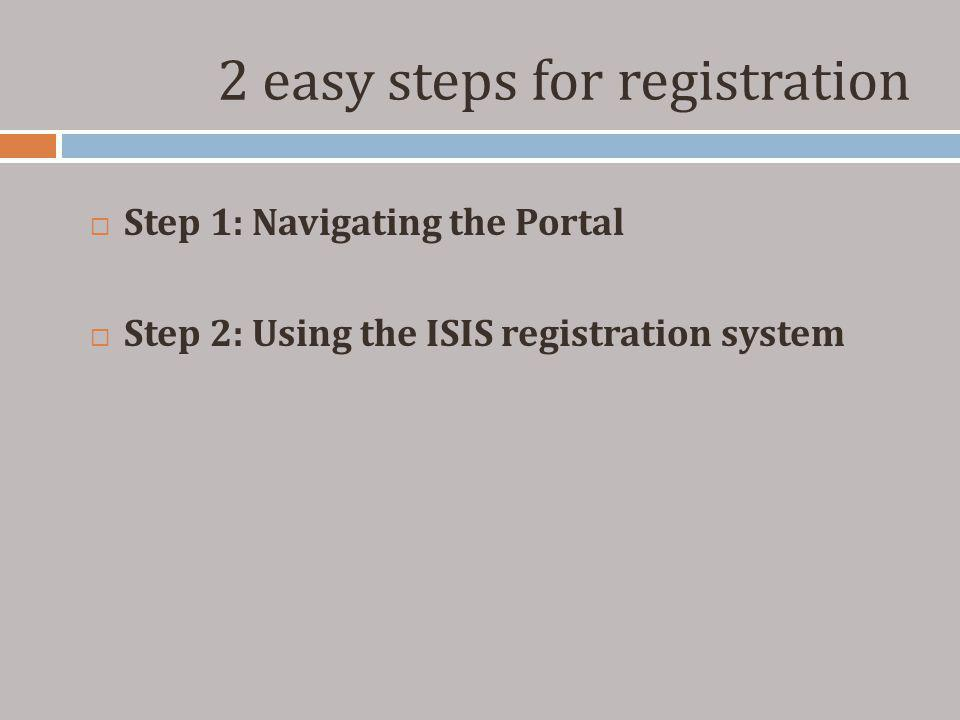 2 easy steps for registration