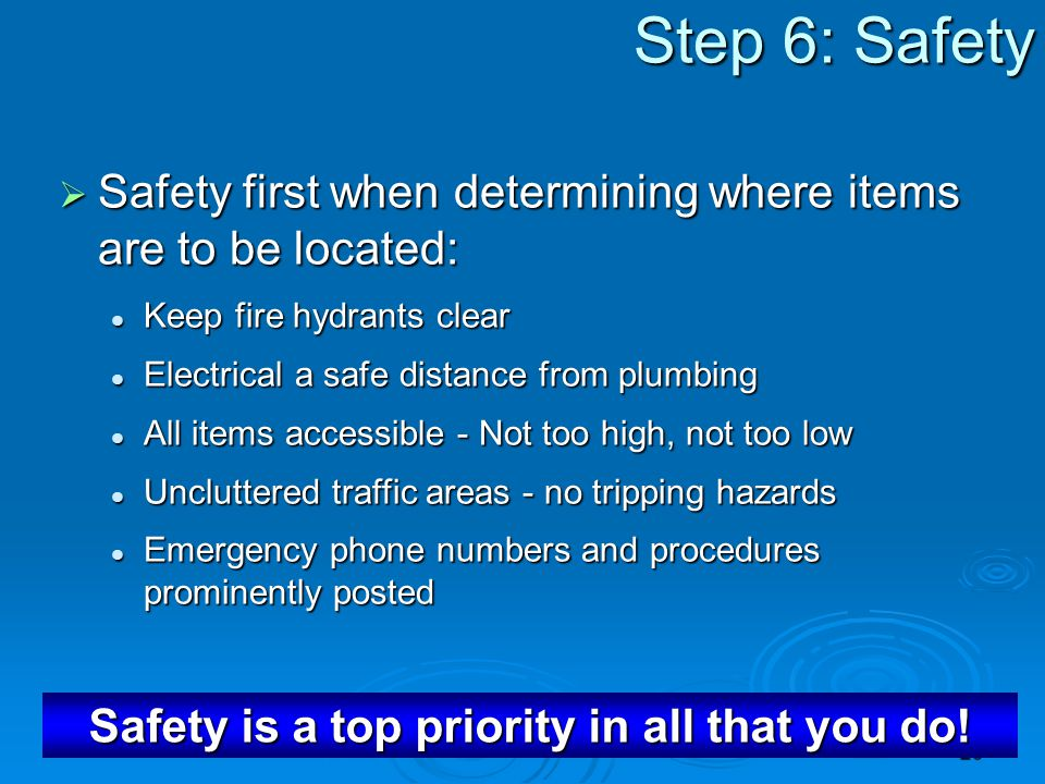 Safety is a top priority in all that you do!