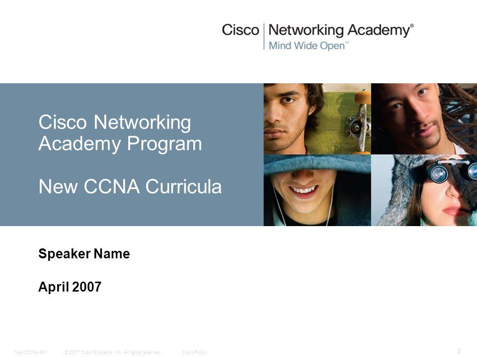 Cisco Networking Academy Program New CCNA Curricula