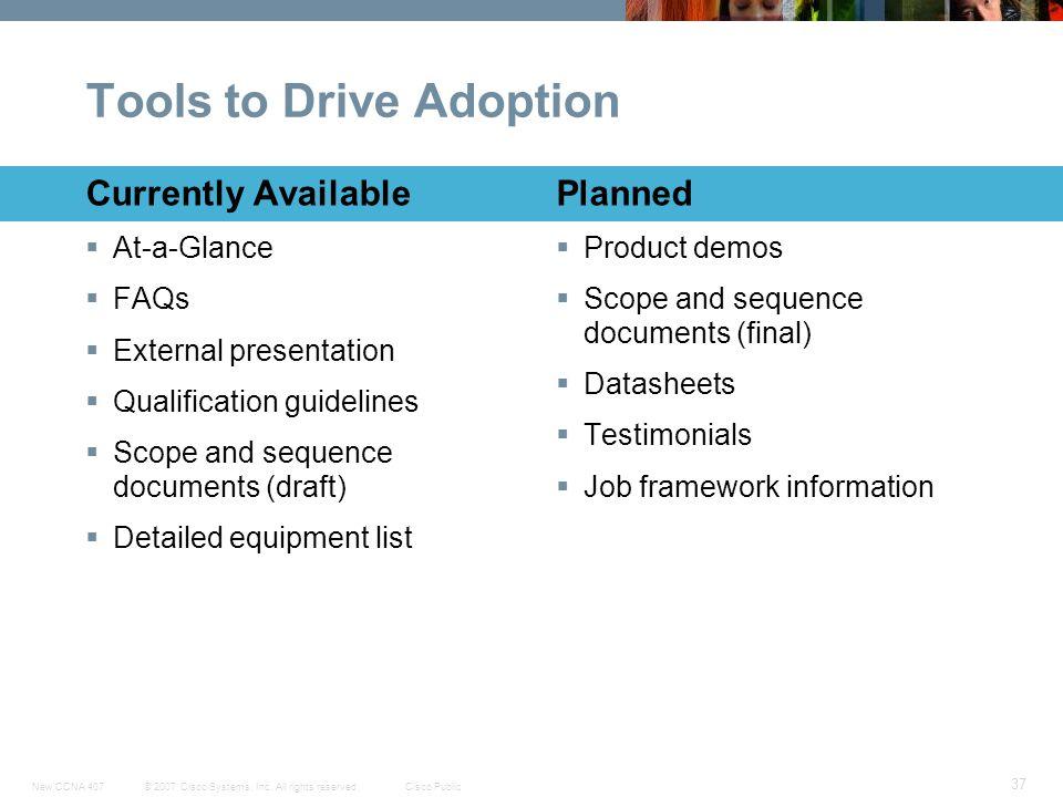 Tools to Drive Adoption