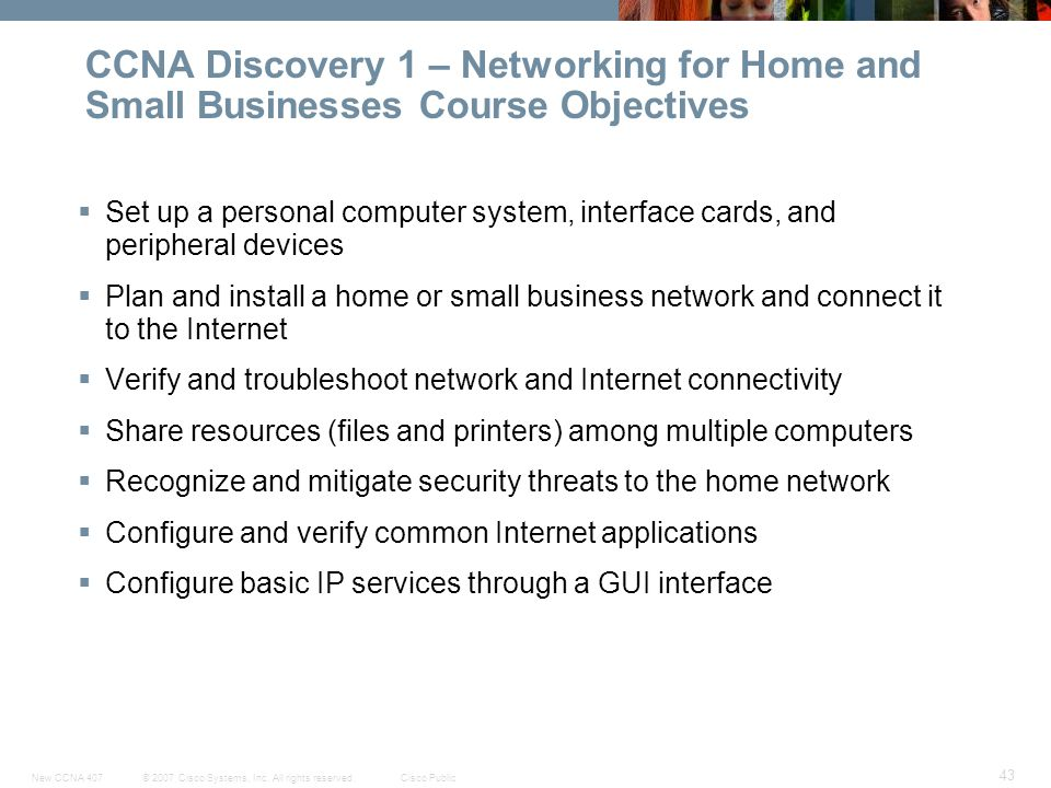 CCNA Discovery 1 – Networking for Home and Small Businesses Course Objectives