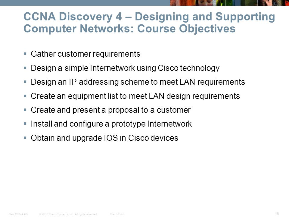 CCNA Discovery 4 – Designing and Supporting Computer Networks: Course Objectives