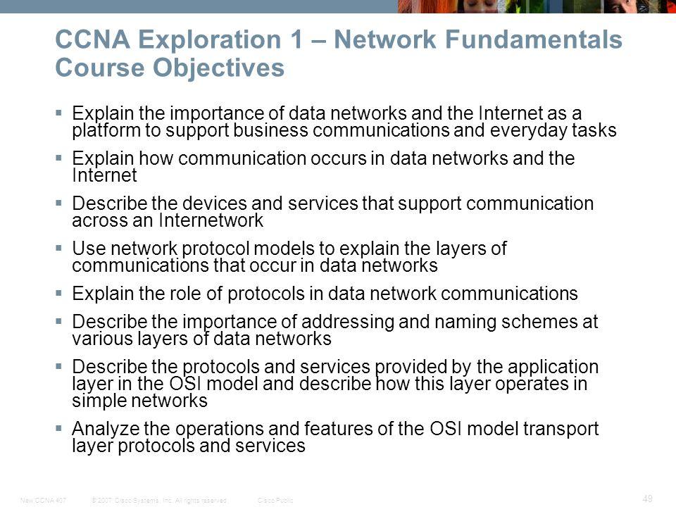 CCNA Exploration 1 – Network Fundamentals Course Objectives