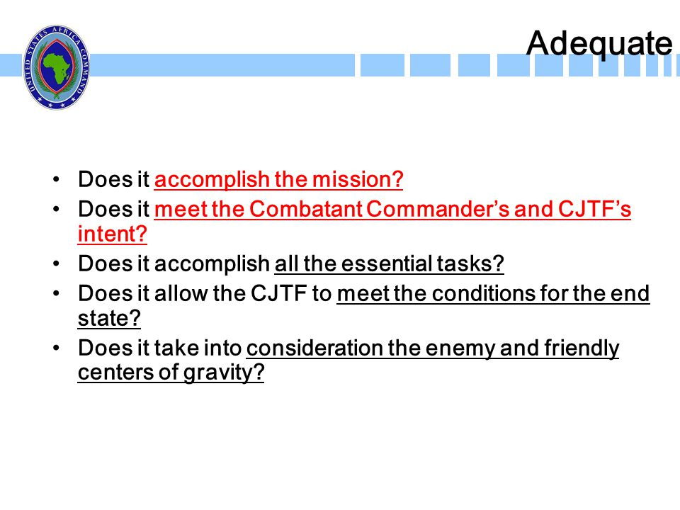 Adequate Does it accomplish the mission