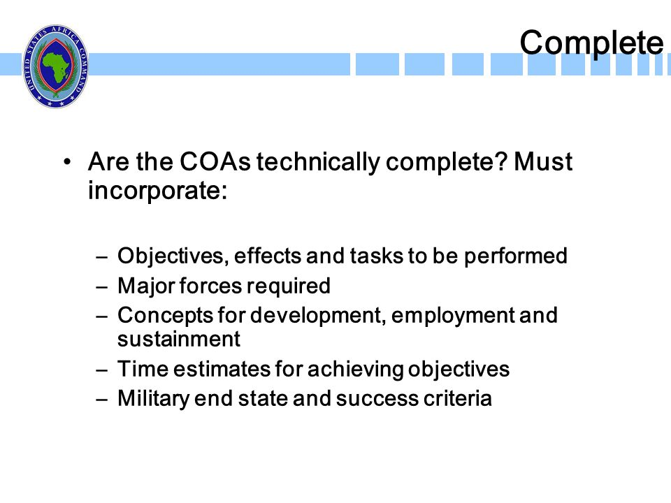 Complete Are the COAs technically complete Must incorporate: