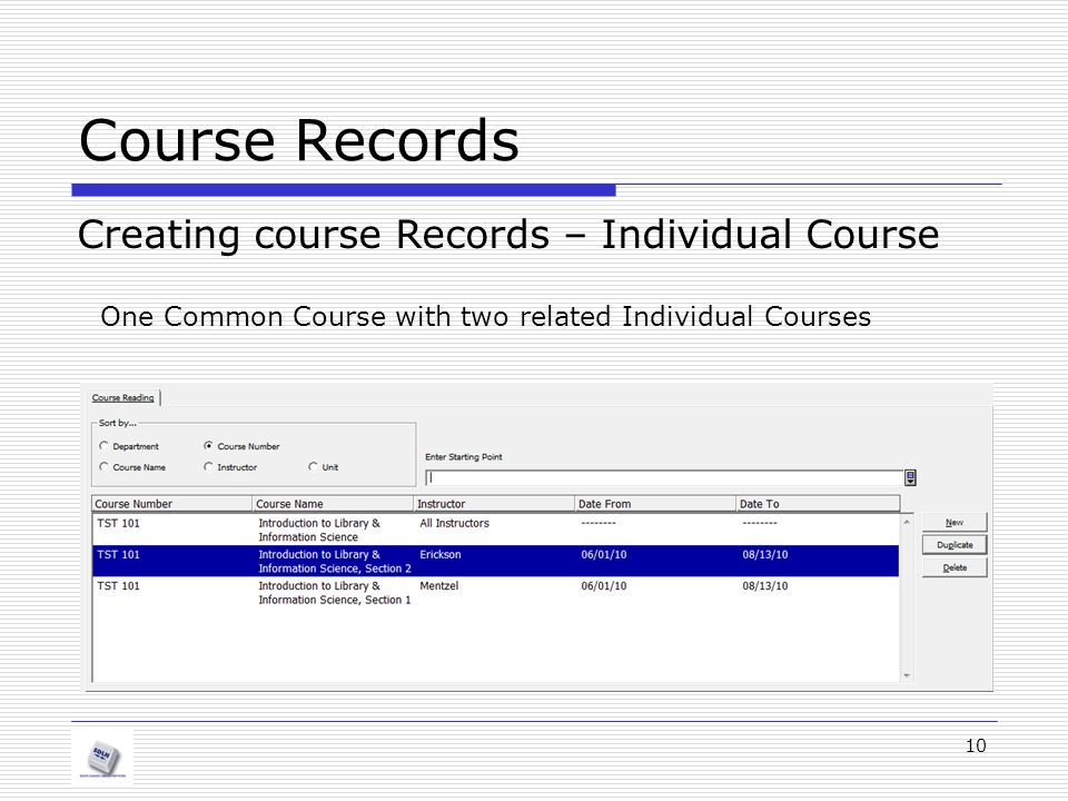 Course Records Creating course Records – Individual Course
