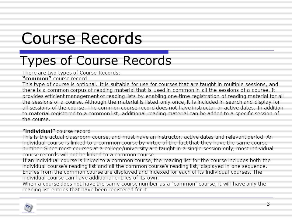 Course Records Types of Course Records