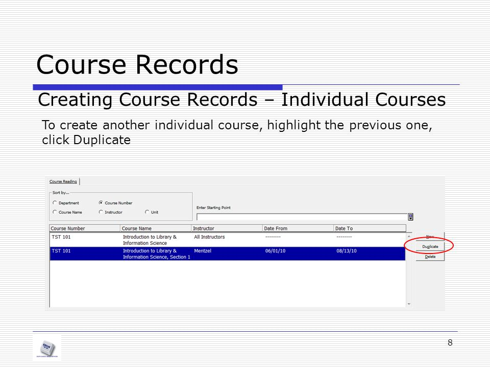 Course Records Creating Course Records – Individual Courses