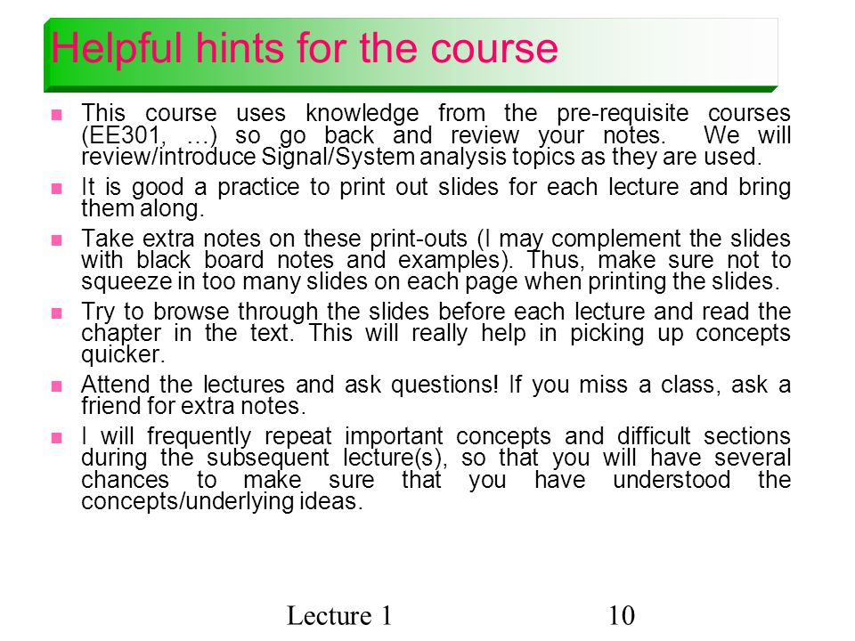 Helpful hints for the course