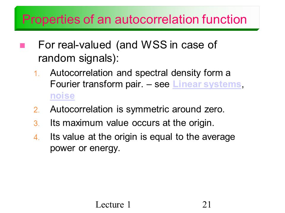 Properties of an autocorrelation function