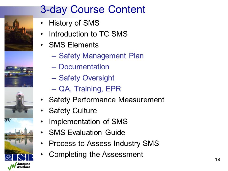 3-day Course Content History of SMS Introduction to TC SMS