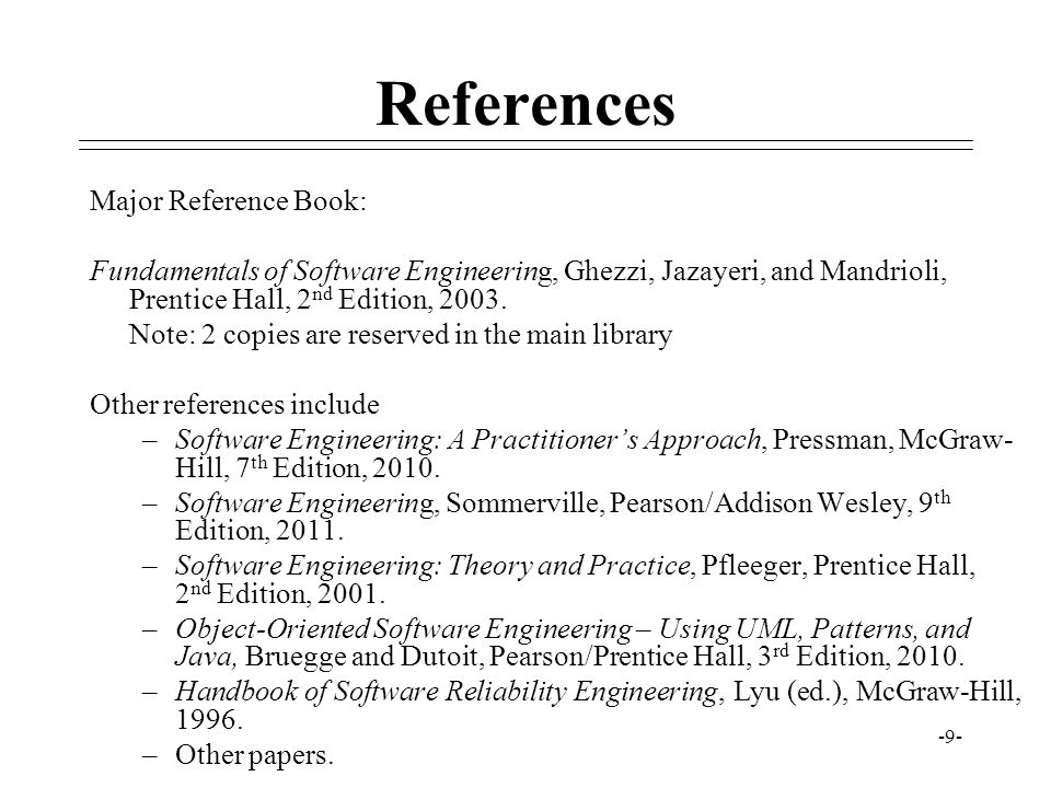 References Major Reference Book: