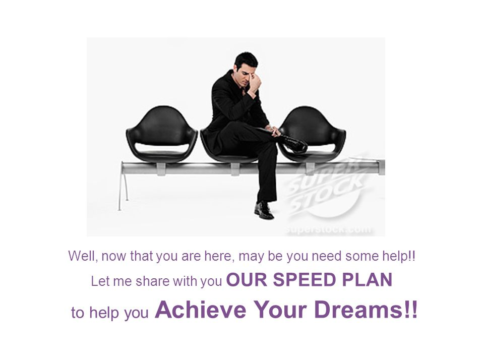 to help you Achieve Your Dreams!!