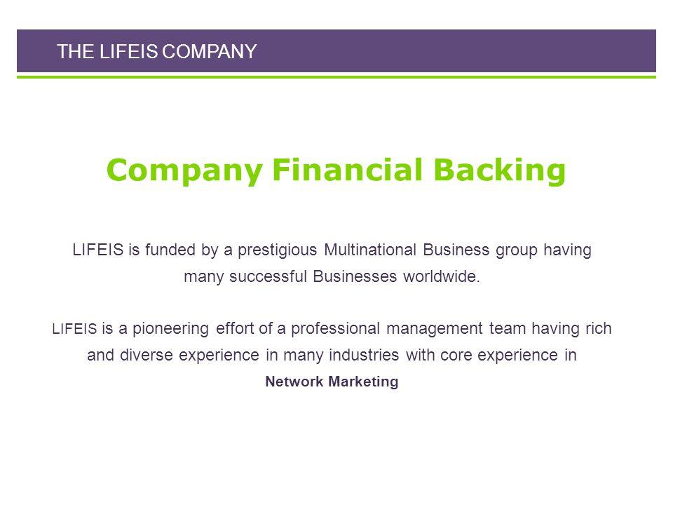 Company Financial Backing