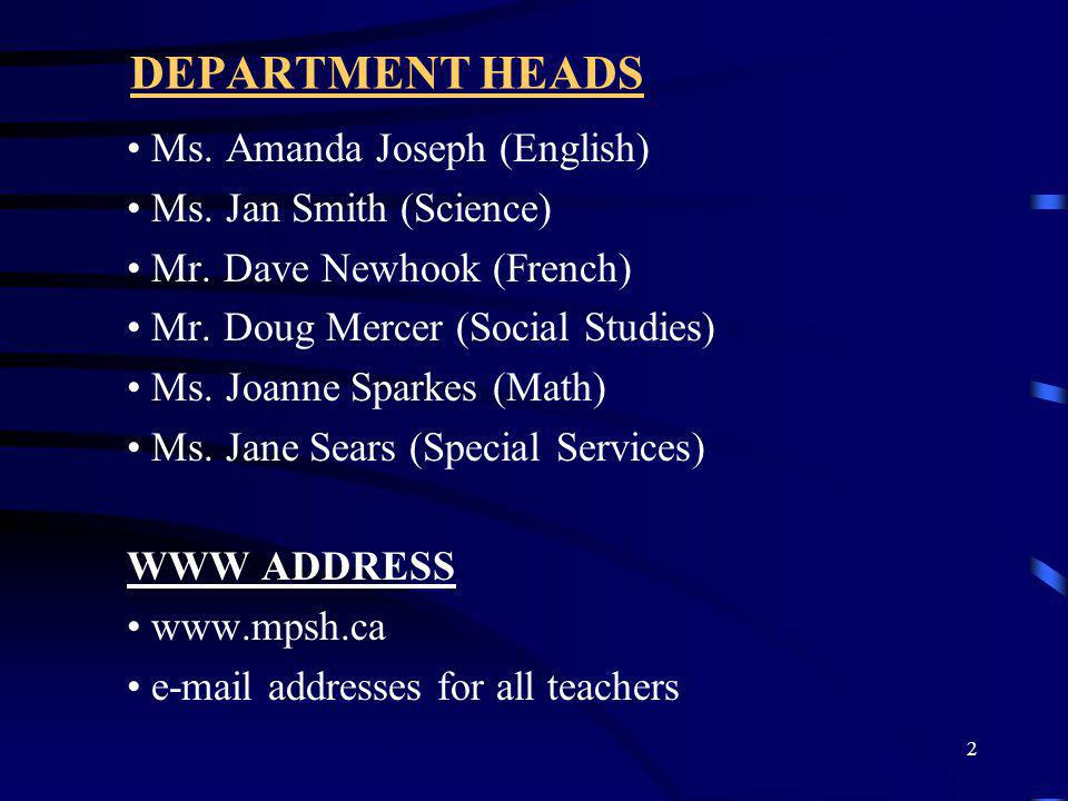 DEPARTMENT HEADS Ms. Amanda Joseph (English) Ms. Jan Smith (Science)