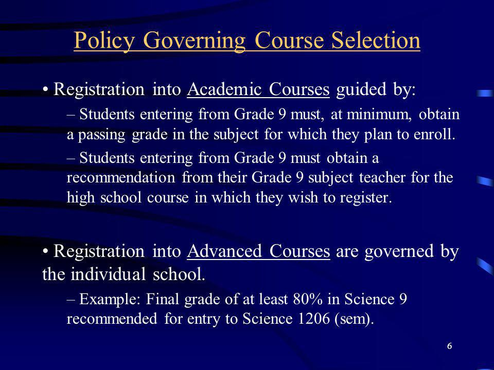 Policy Governing Course Selection